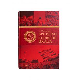 """""""A História do SC Braga"""" Book"""